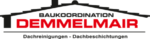 Baukoordination Demmelmair Dachreinigung Dachbeschichtung