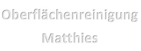 Oberflächenreinigung Peter Matthies